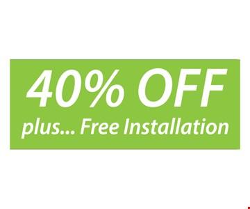 40% off plus free installation