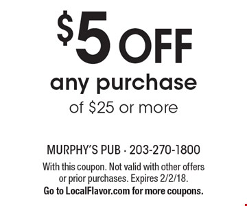 $5 off any purchase of $25 or more. With this coupon. Not valid with other offers or prior purchases. Expires 2/2/18. Go to LocalFlavor.com for more coupons.
