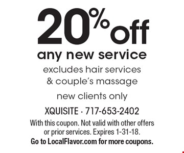 20% off any new service. Excludes hair services & couple's massage, new clients only. With this coupon. Not valid with other offers or prior services. Expires 1-31-18. Go to LocalFlavor.com for more coupons.