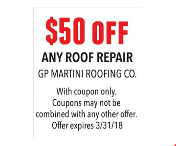 $50 off any roof repair.