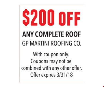 $200 off any complete roof.