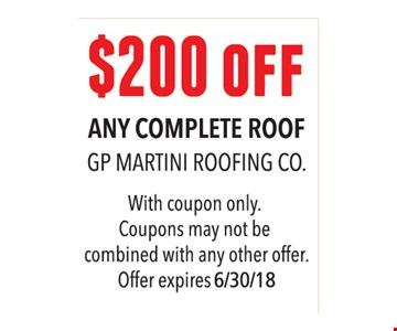 $200 Off Any Complete Roof
