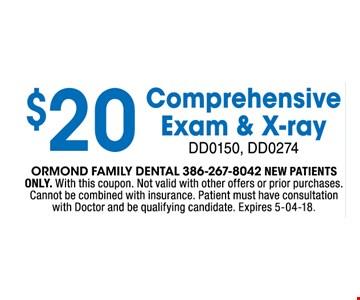 $20 Comprehensive exam & x-ray