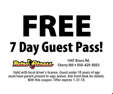 FREE 7 Day Guest Pass!. Valid with local driver's license. Guest under 18 years of age must have parent present to sign waiver. Ask front desk for details. With this coupon. Offer expires 1-31-18.