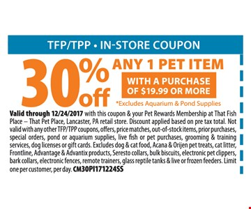 30% Off Any 1 Pet Item with a purchase of $19.99 or more