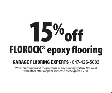 15% off Florock epoxy flooring. With this coupon and the purchase of any flooring system. Not valid with other offers or prior services. Offer expires 2-2-18.