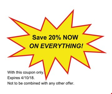 Save 20% Now on Everything