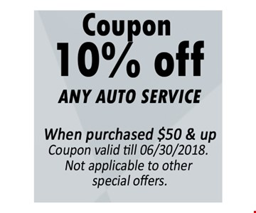 10% Off Any Auto Service When purchased $50 & up