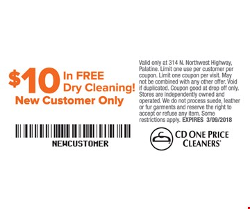 $10 In Free Dry Cleaning New Customer Only