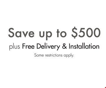 Save Up To $500