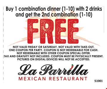 buy 1 combination dinner with 2 drinks and get the 2nd combination free
