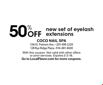 50% Off new set of eyelash extensions. With this coupon. Not valid with other offers or prior services. Expires 2-2-18. Go to LocalFlavor.com for more coupons.