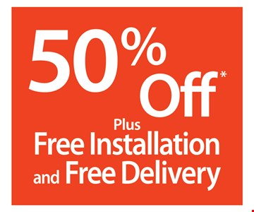 50% Off Plus Free Installation And Free Delivery