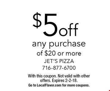 $5 off any purchase of $20 or more. With this coupon. Not valid with other offers. Expires 2-2-18.Go to LocalFlavor.com for more coupons.