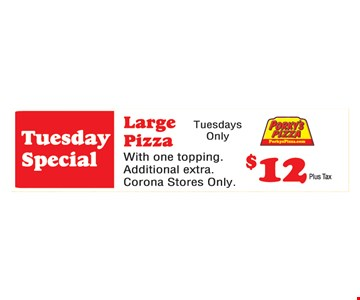 Tuesday Special Large Pizza $12 Plus Tax
