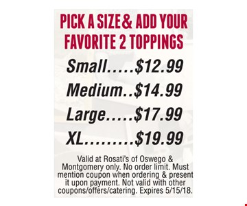 Pizza with 2 toppings starting as low as $12.99