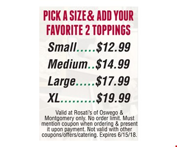 2 topping pizzas starting at $12.99