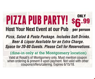 Pizza pub party only $6.99