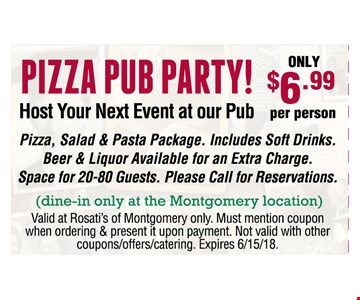 Pizza pub party $6.99