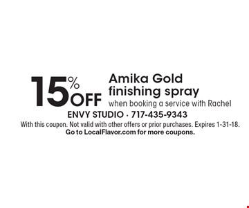 15% off Amika Gold finishing spray when booking a service with Rachel. With this coupon. Not valid with other offers or prior purchases. Expires 1-31-18. Go to LocalFlavor.com for more coupons.