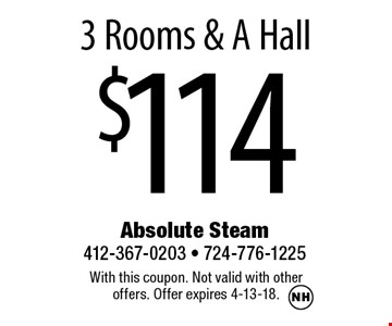$114 3 Rooms & A Hall. With this coupon. Not valid with other offers. Offer expires 4-13-18.