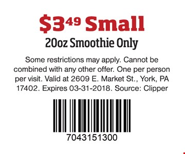 $3.49 Small 20oz. Smoothie Only