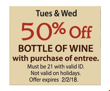 50% off bottle of wine with purchase of entree