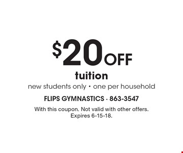 $20 off tuition. New students only. One per household. With this coupon. Not valid with other offers. Expires 6-15-18.
