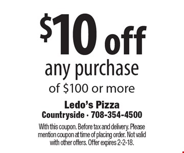 $10 off any purchase of $100 or more. With this coupon. Before tax and delivery. Please mention coupon at time of placing order. Not valid with other offers. Offer expires 2-2-18.
