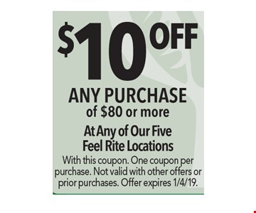 $10 Off Any purchase of $80 or more. With this coupon. One coupon per purchase. Not valid with other offers or prior purchase. Offer expires 1/4/19.