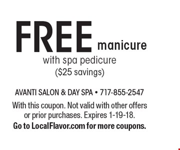 FREE manicure with spa pedicure ($25 savings). With this coupon. Not valid with other offers or prior purchases. Expires 1-19-18. Go to LocalFlavor.com for more coupons.