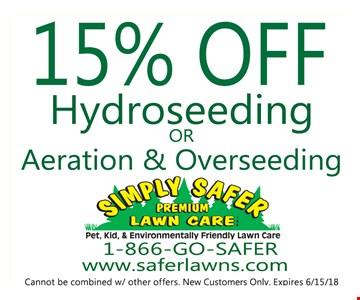 15% Off Hydroseeding or Aeration & Overseeding