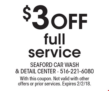 $3 Off full service. With this coupon. Not valid with other offers or prior services. Expires 2/2/18.