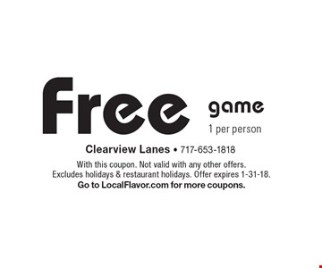 Free game. 1 per person. With this coupon. Not valid with any other offers. Excludes holidays & restaurant holidays. Offer expires 1-31-18. Go to LocalFlavor.com for more coupons.