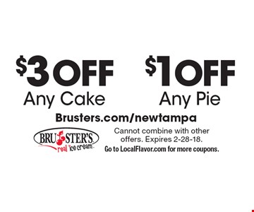 $1 OFF Any Pie. $3 OFF Any Cake. Cannot combine with other offers. Expires 2-28-18. Go to LocalFlavor.com for more coupons.