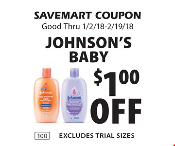 $1.00 off Johnson's Baby excludes Trial sizes. SAVEMART COUPON Good Thru 1/2/18-2/19/18.