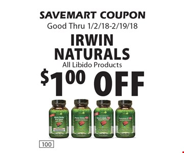 $1.00 off Irwin Naturals All Libido Products. SAVEMART COUPON Good Thru 1/2/18-2/19/18.