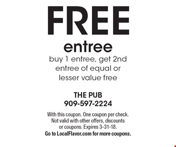 Free entree. Buy 1 entree, get 2nd entree of equal or lesser value free. With this coupon. One coupon per check. Not valid with other offers, discounts or coupons. Expires 3-31-18. Go to LocalFlavor.com for more coupons.
