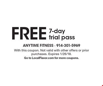 Free 7-day trial pass. With this coupon. Not valid with other offers or prior purchases. Expires 1/26/18. Go to LocalFlavor.com for more coupons.