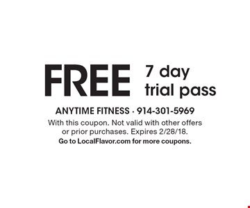 FREE 7 day trial pass. With this coupon. Not valid with other offers or prior purchases. Expires 2/28/18. Go to LocalFlavor.com for more coupons.