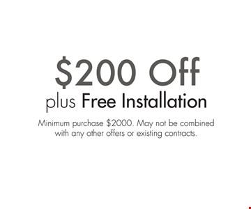 $200 Off plus free installation