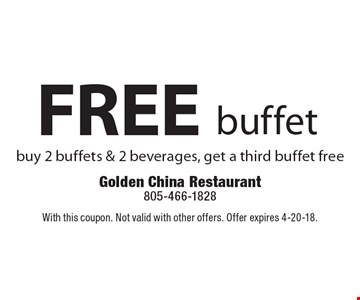 FREE buffet. Buy 2 buffets & 2 beverages, get a third buffet free. With this coupon. Not valid with other offers. Offer expires 4-20-18.
