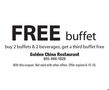 FREE buffet buy 2 buffets & 2 beverages, get a third buffet free. With this coupon. Not valid with other offers. Offer expires 6-15-18.