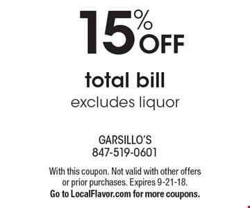 15% OFF total bill excludes liquor. With this coupon. Not valid with other offers or prior purchases. Expires 9-21-18.Go to LocalFlavor.com for more coupons.