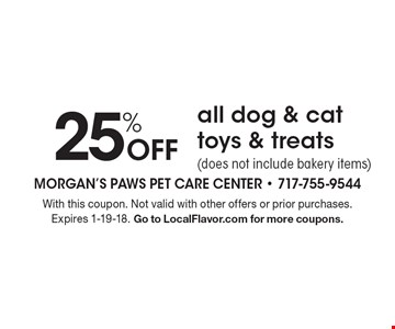 25% Off all dog & cat toys & treats (does not include bakery items). With this coupon. Not valid with other offers or prior purchases. Expires 1-19-18. Go to LocalFlavor.com for more coupons.