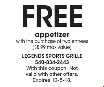 Free appetizer with the purchase of two entrees ($8.99 max value). With this coupon. Not valid with other offers. Expires 10-5-18.