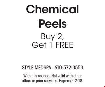 Chemical Peels Buy 2, Get 1 FREE. With this coupon. Not valid with other offers or prior services. Expires 2-2-18.
