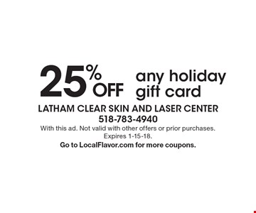25% off any holiday gift card. With this ad. Not valid with other offers or prior purchases. Expires 1-15-18. Go to LocalFlavor.com for more coupons.