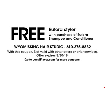 Free Eufora styler with purchase of Eufora Shampoo and Conditioner. With this coupon. Not valid with other offers or prior services. Offer expires 9/30/18. Go to LocalFlavor.com for more coupons.