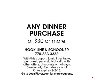 $10 Off any dinner purchase of $30 or more. With this coupon. Limit 1 per table, per guest, per visit. Not valid with other offers, discounts or holidays. Dine in only. Excludes alcohol. Offer expires 2-2-18. Go to LocalFlavor.com for more coupons.